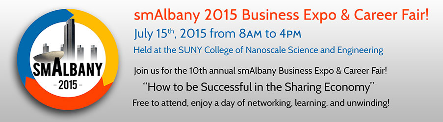 smAlbany 2015 Business Expo & Career Fair! July 15th, 2015 from 08:00AM-04:00PM